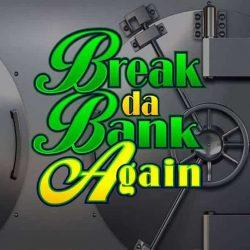 Break da Bank Again Kostenlos Spielen ohne Anmeldung