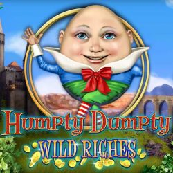 Humpty Dumpty Wild Riches